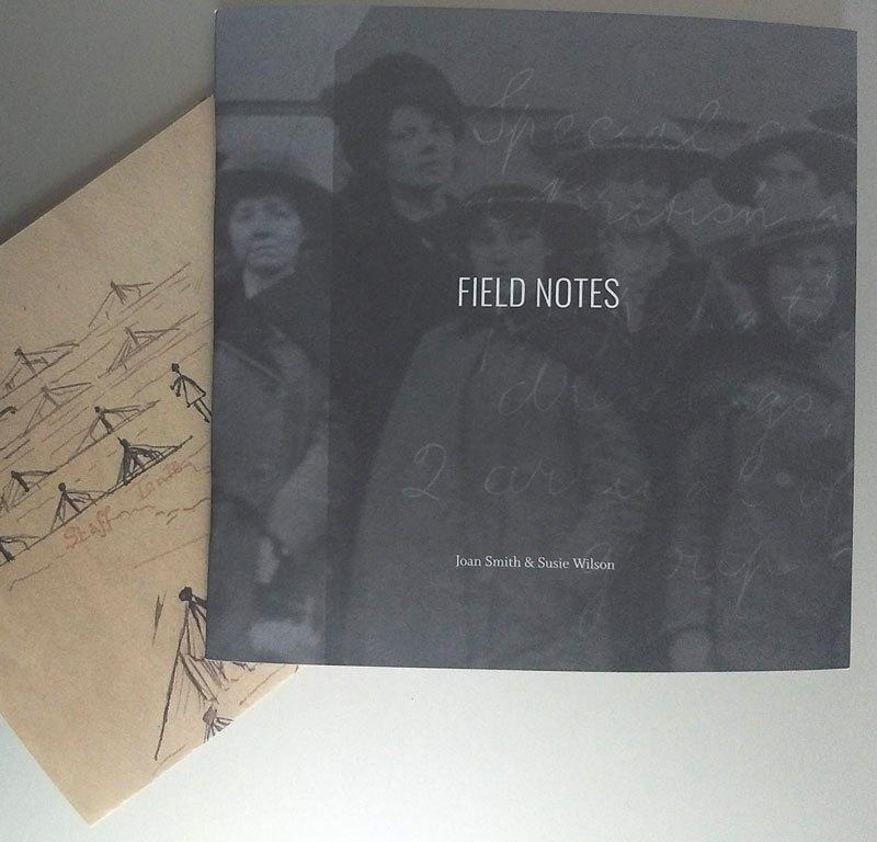 Field Notes Joan Smith Susie Wilson
