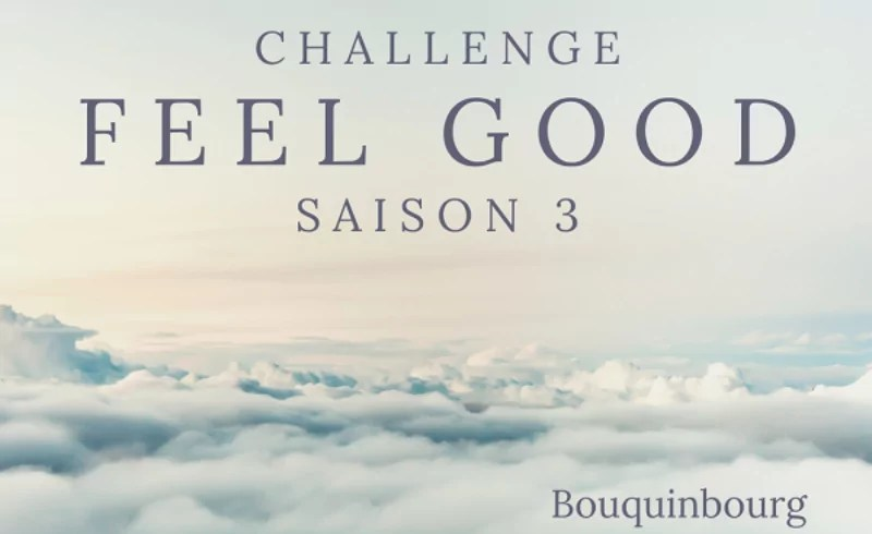 Challenge Feel Good Saison 3