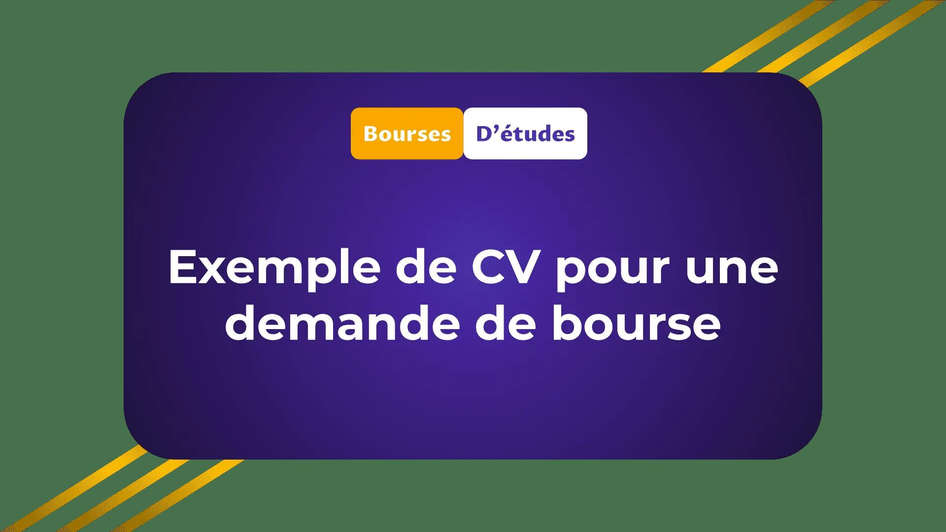 Exemple de CV pour une demande de bourse