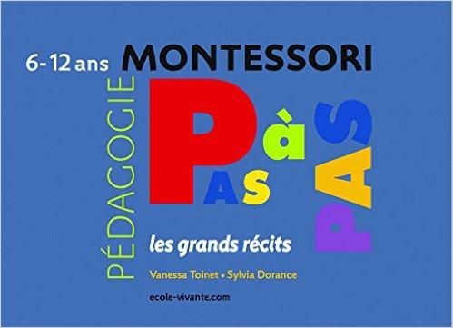 Montessori pas à pas les grands récits