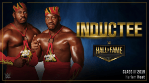 Harlem Heat join WWE 2019 Hall Of Fame Class!