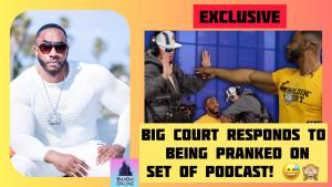 Big Court Responds To Viral Prank by MTV Jesse On His Holdin' Court Podcast!