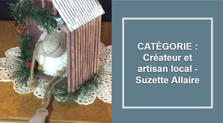 CRÉATEUR & ARTISAN : Suzette Allaire