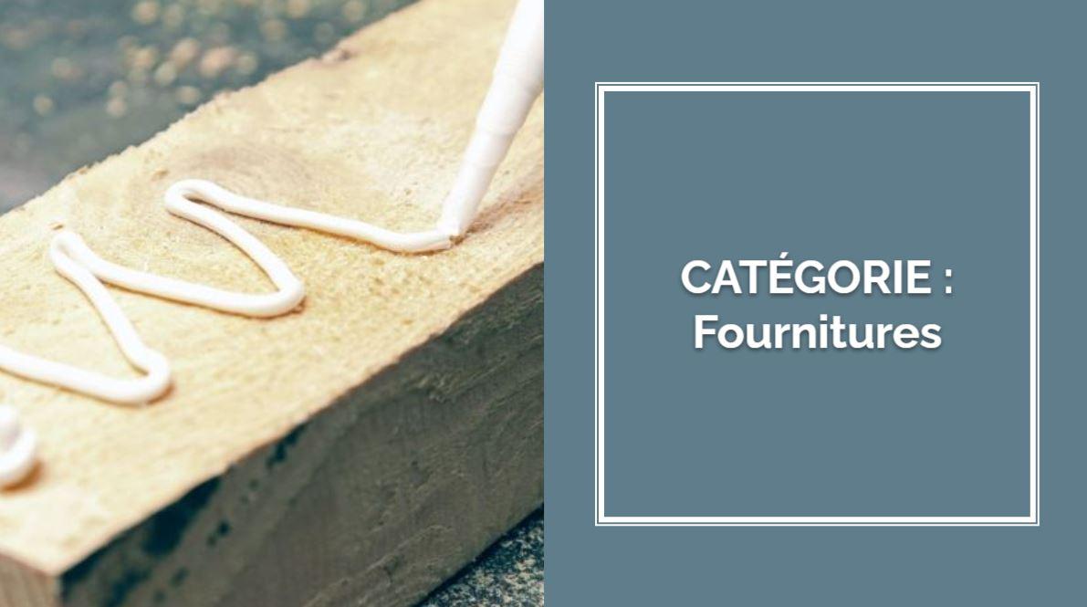 CATÉGORIE : Fournitures