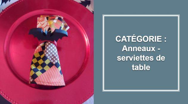 CATÉGORIE : Anneaux - serviettes de table