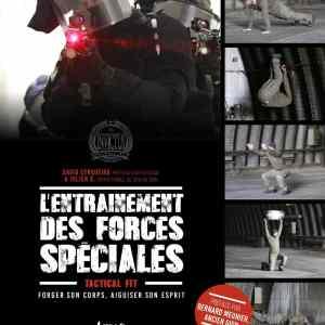 L'entraînement des forces spéciales : Forger son corps, aiguiser son esprit