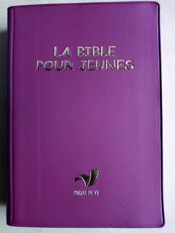 La Bible pour Jeunes (Parole de Vie) Catholique
