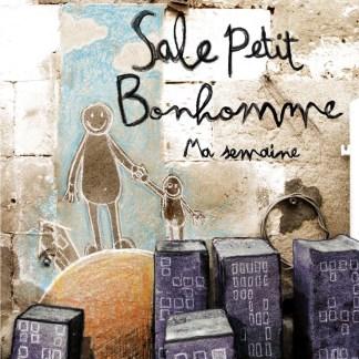 SALE PETIT BONHOMME : Ma semaine