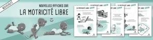 Nouveau - Les 5 affiches sur la motricité libre réactualisé