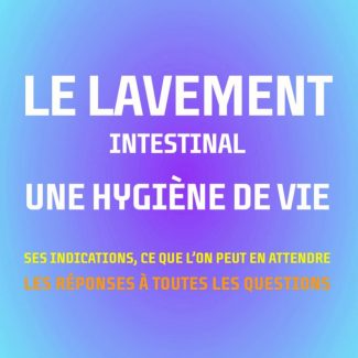 Le Lavement Intestinal