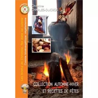 Livre 5 : Collection automne-hiver (et recettes de fêtes)