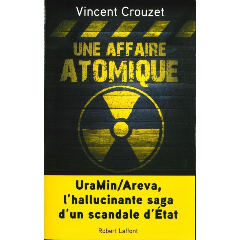"""Résultat de recherche d'images pour """"Une affaire atomique: UraMin/Areva, l'hallucinante saga d'un scandale d'État"""""""