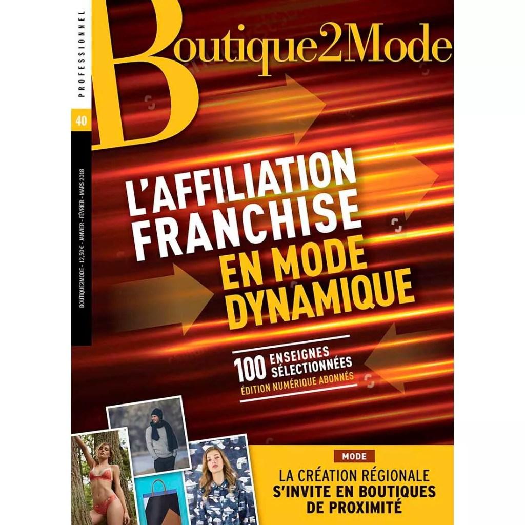B2M 40 – L'Affiliation/Franchise en mode dynamique