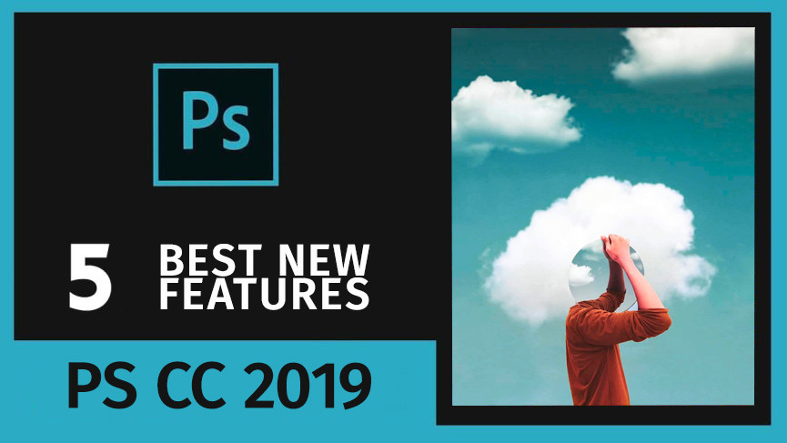 Boutique Retouching top-5-new-features-adobe-photoshop-cc-2019 5 Top New Features In Photoshop CC 2019