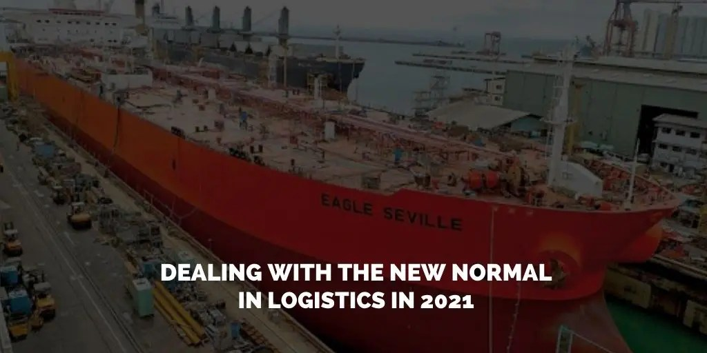 Dealing with the new normal in Logistics