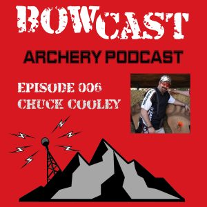 Bowcast Archery Podcast 003 - Chuck Cooley and the National Field Archery Association