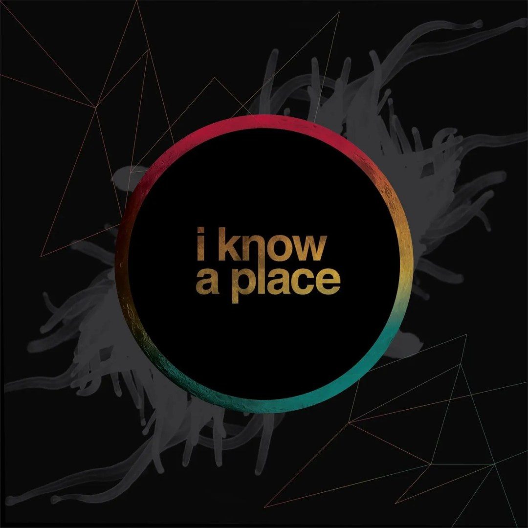 I Know A Place