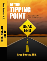 At The Tipping Point: How to save us all from self destruction.