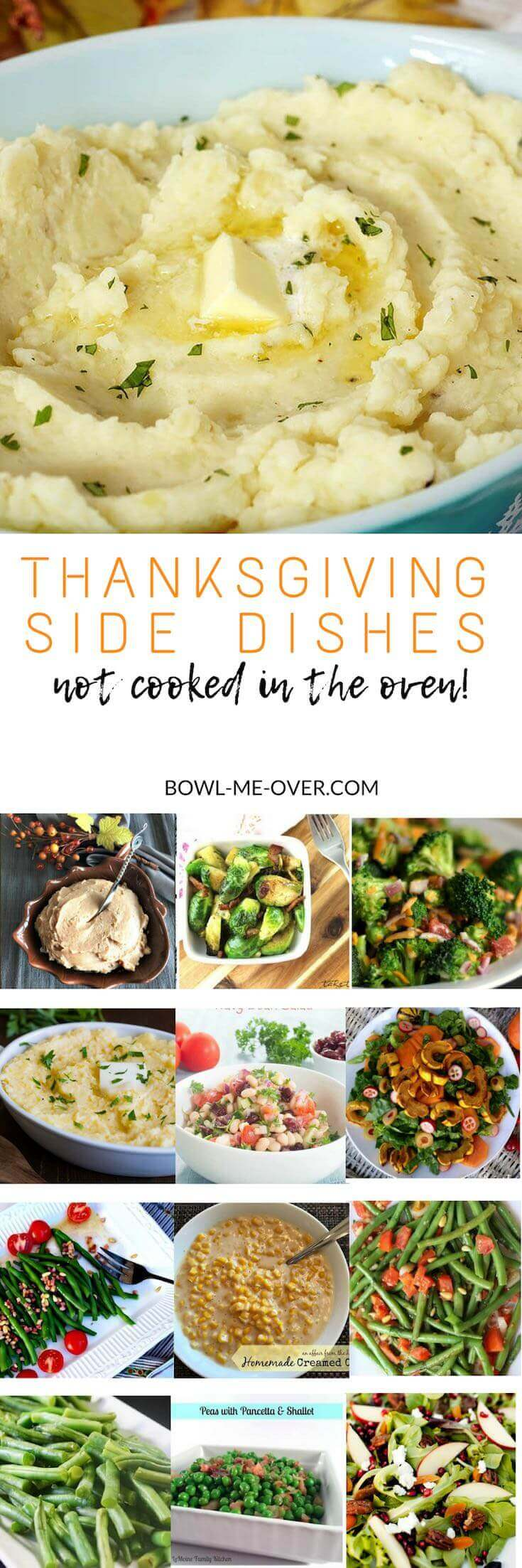 Fabulous Thanksgiving Side Dishes that are NOT made in the oven. 30 recipes shared from the best food bloggers!
