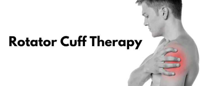 Rotator Cuff Therapy