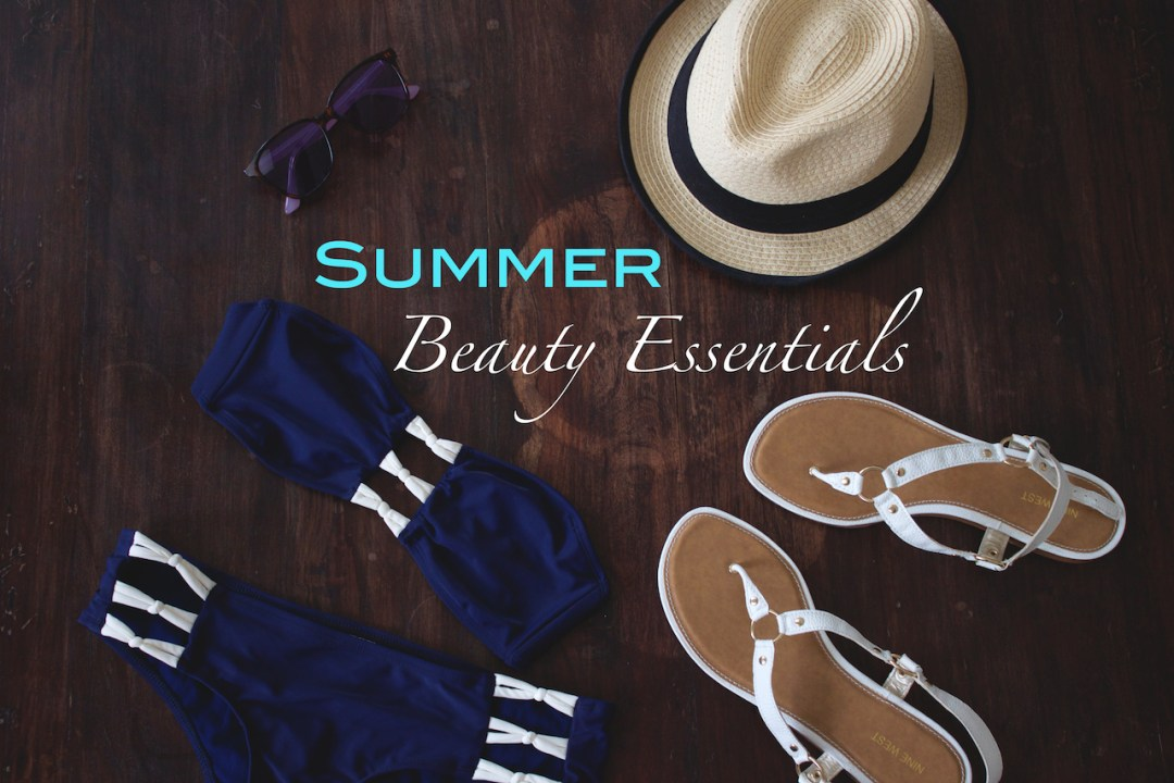 summer beauty essentials