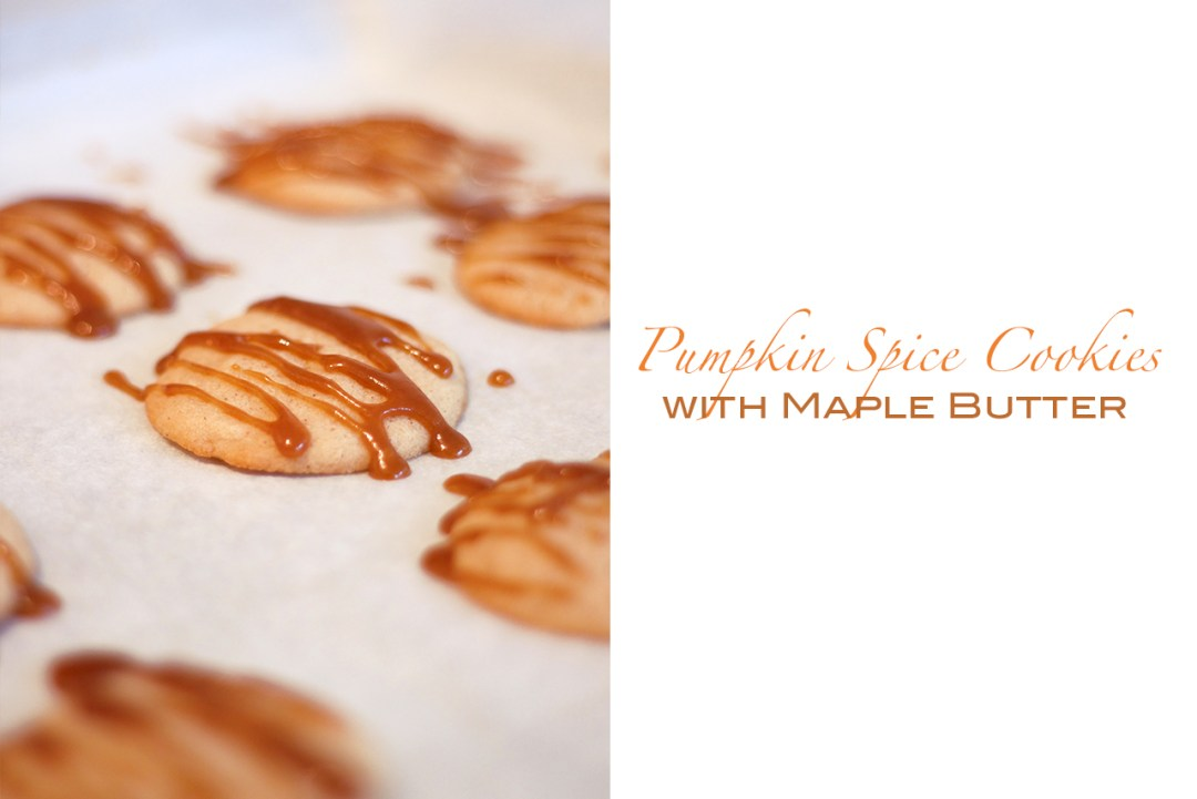 pumpkin spice cookies with maple butter