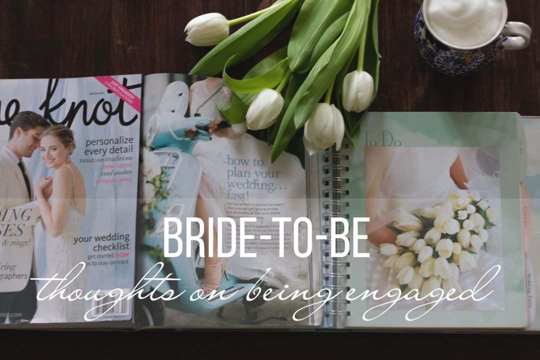 thoughts on being engaged