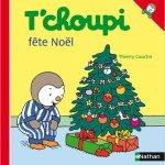Sélection livres pour enfants Noël Tchoupi fête Noël