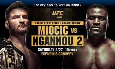 UFC 260 Résultat - Ngannou vs Miocic 2