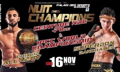 Chingiz ALLAZOV affrontera SUPERBON Banchamek lors de la Nuit des Champions 26