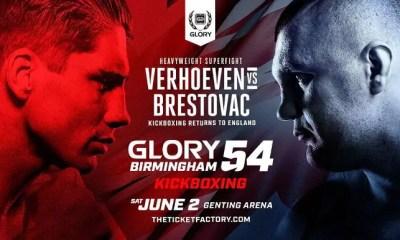 GLORY 54 - BIRMINGHAM - VERHOEVEN retrouve BRESTOVAC - Fight Card