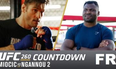 Miocic vs Ngannou 2 - Replay du Countdown en version Française - UFC 260