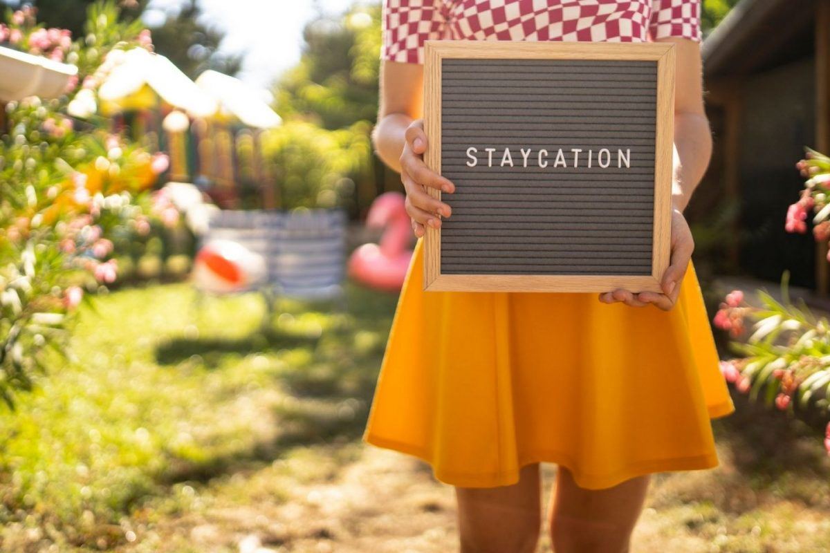 6 reasons why staycations are the future of travel
