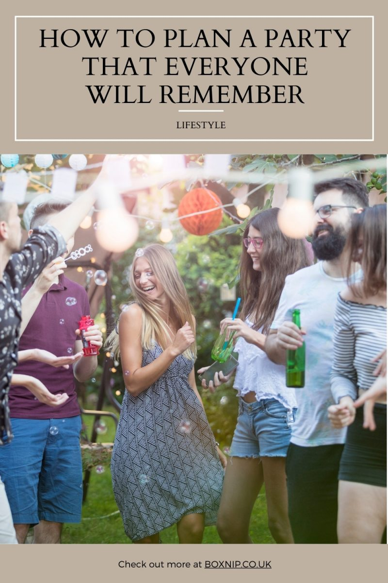 How To Plan A Party That Everyone Will Remember