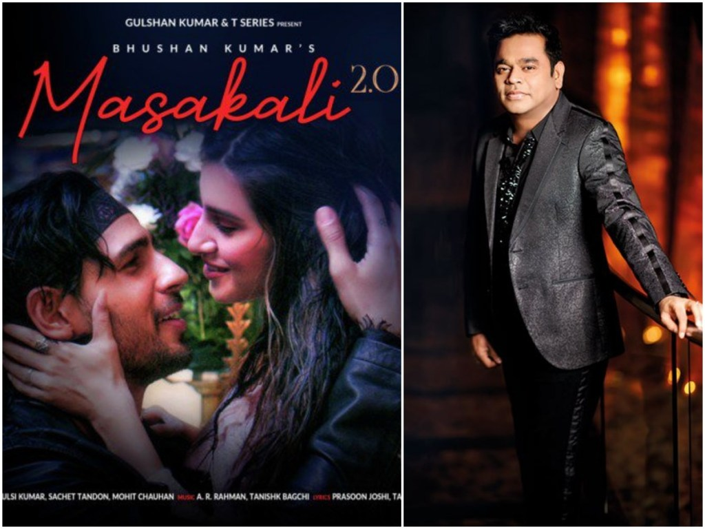 AR Rahman Seems Unhappy With Sidharth Malhotra & Tara Sutaria's 'Masakali 2.0', Rangoli Chandel, Rakesh Mehera, Prasoon Joshi Comes To Support