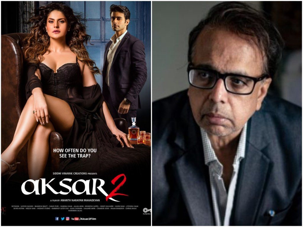 Veteran actor Ananth Narayan Mahadevan Is Irritated With The Makers Of Aksar 2 For Not Paying Him His Fees
