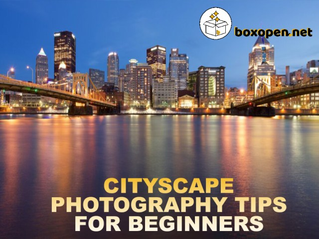 Cityscape Photography Tips for Beginners