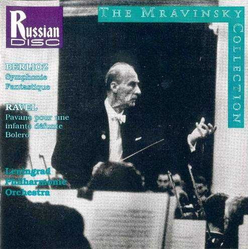 Mravinsky: Berlioz - Symphonie Fantastique, Ravel - Pavane, Bolero (APE, CUE)