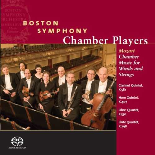Boston Symphony Chamber Players: Mozart - Chamber Music for Winds and Strings, K.581, K.407, K.370 & K.298 (SACD, FLAC)