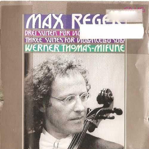 Thomas-Mifune: Reger 3 Suites for Solo Cello op.131c (APE)