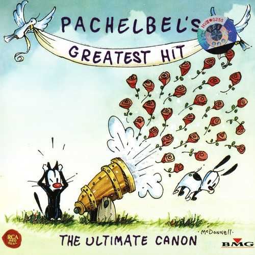Pachelbel's Greatest Hit. The Ultimate Canon (FLAC)