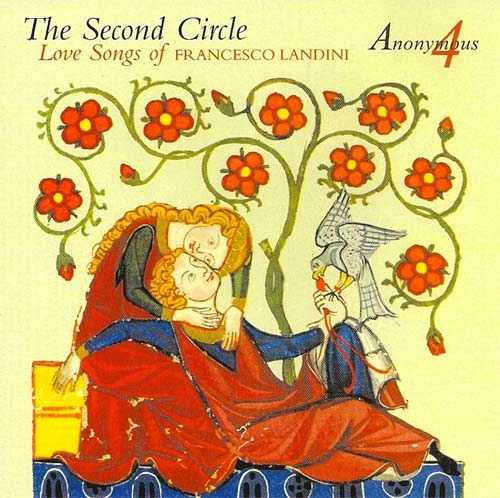 Anonymous 4: The Second Circle, Love Songs of Francesco Landini (APE)