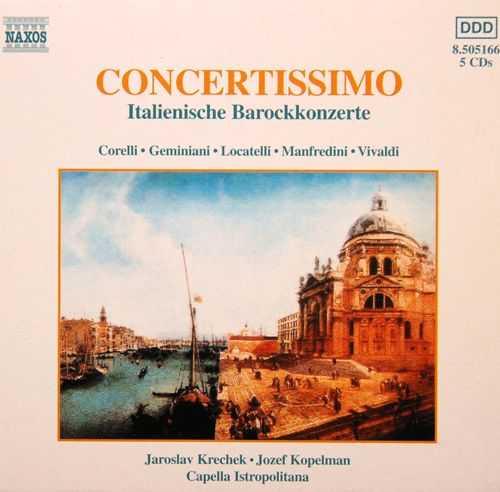 Capella Istropolitana: Concertissimo, Italienische Barockkonzerte (7 CD, APE)