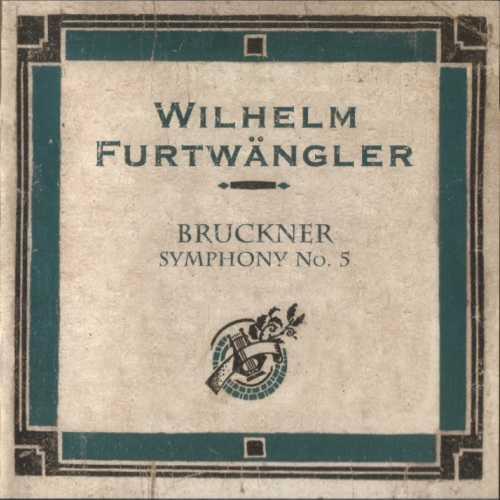 Furtwangler: Bruckner - Symphony no.5 (FLAC)