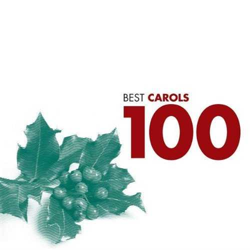 100 Best Carols (6 CD box set, FLAC)
