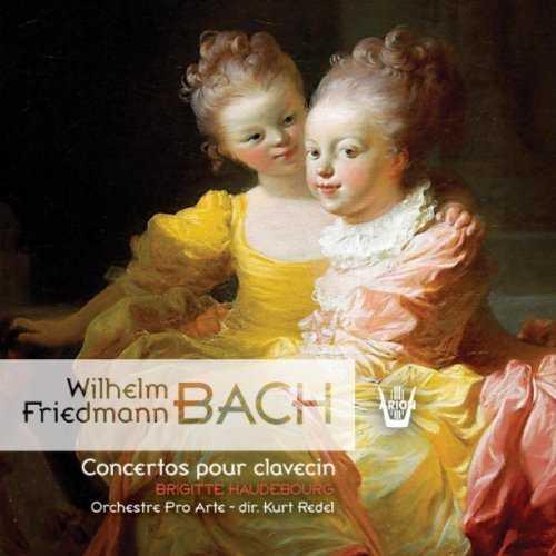 Redel, Haudebourg: W.F. Bach - Concertos pour clavecin (2 CD, FLAC)