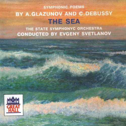 Svetlanov: Glazunov, Debussy - The Sea (FLAC)