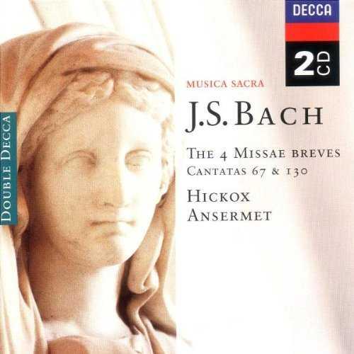Hickox, Ansermet: Bach - The Four Missae Breves (2 CD, APE)
