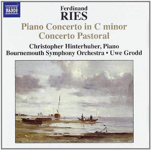 Ries - Piano Concerto in C minor, Concerto Pastoral (FLAC)