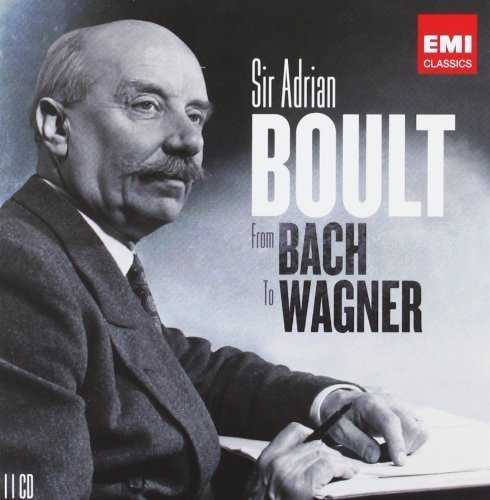 Sir Adrian Boult - From Bach to Wagner (11 CD box set, APE)